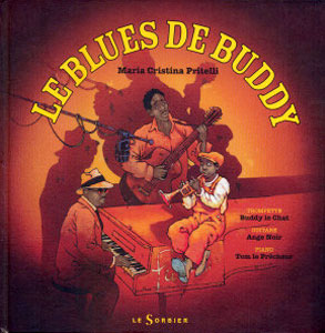 Le Blues de Buddy Le Sorbier-Paris, France 2009