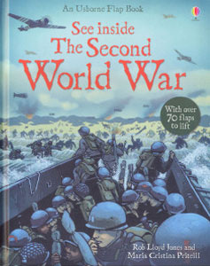 See Inside the Second World War - Usborne Publishing LTD-London, UK 2011